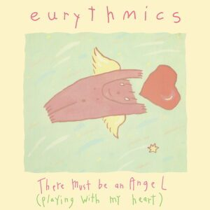 Ultimate-Eurythmics-Discography-There-Must-Be-An-Angel