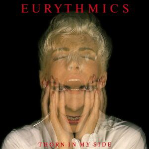 Ultimate-Eurythmics-Discography-Thorn-In-My-Side