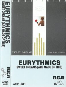 6383 - Eurythmics - Sweet Dreams (Are Made Of This) - Canada - Cassette - AFK1-4681