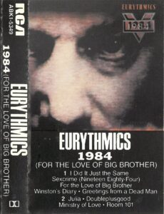 6384 - Eurythmics - 1984 (For The Love Of Big Brother) - The USA - Cassette - ABK1-5349