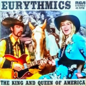 """6648 - Eurythmics - The King And Queen Of America - The UK - 7"""" Single - DA23"""