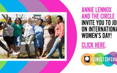 Join Annie Lennox and The Circle on Monday 8th March for International Womens Day #circleofchange