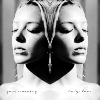 6699 – Dave Stewart and Indya Love – Good Morning – Worldwide – Download – None