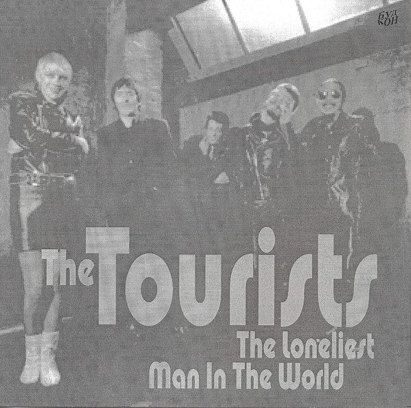 """6706 - The Tourists - The Loneliest Man In The World - The UK - 7"""" Single - ?60 16778"""